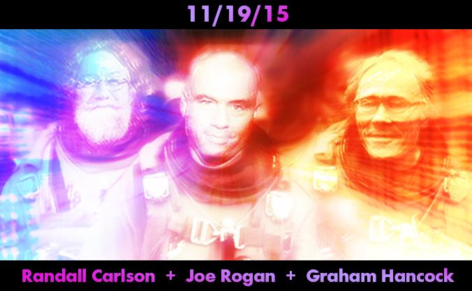 Graham Hancock, Joe Rogan and Randall Carlson Together on 11/19/15