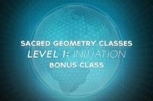 Sacred Geometry Classes Level 1 Class 9 Bonus Class