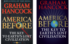 America Before: The Key to Earth's Lost Civilization – Graham Hancock's Latest Book!