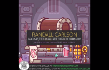 Randall Carlson | Cataclysms, The Holy Grail, & The Holes In The Human Story – The Higher Side Chats